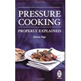 Pressure Cooking Properly Explained (Right Way)by Dianne Page