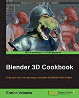 Blender 3D Cookbook Front Cover
