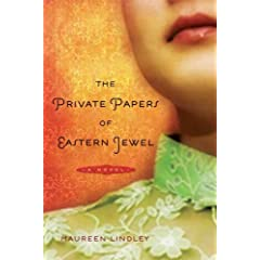 The Private Papers of Eastern Jewel: A Novel