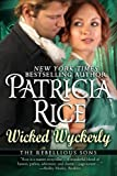 Wicked Wyckerly: A Rebellious Sons Novel (Volume 1)