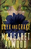 Oryx And Crake (0385721676) by Margaret Atwood