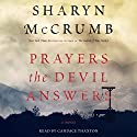 Prayers the Devil Answers: A Novel Audiobook by Sharyn McCrumb Narrated by Candace Thaxton