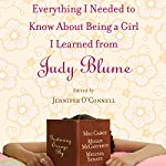 Everything I Needed to Know About Being a Girl I Learned from Judy Blume | Jennifer O'Connell (editor)