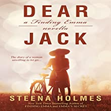 Dear Jack: Finding Emma, Book 2 (       UNABRIDGED) by Steena Holmes Narrated by Suzan Lynn Lorraine