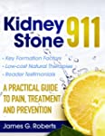 Kidney Stone 911:  A Practical Guide...