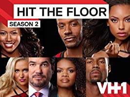 Hit The Floor Season 2