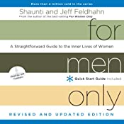 For Men Only (Revised and Updated Edition): A Straightforward Guide to the Inner Lives of Women | [Shaunti Feldhahn, Jeff Feldhahn]