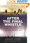 After the Final Whistle: The First Ru...