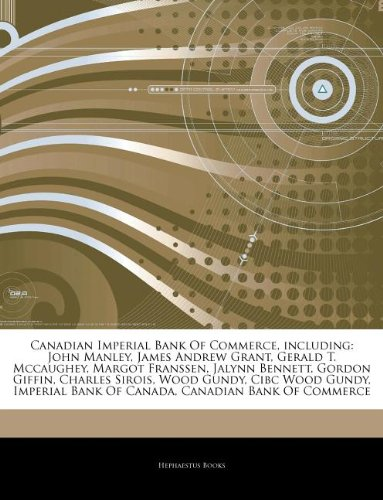articles-on-canadian-imperial-bank-of-commerce-including-john-manley-james-andrew-grant-gerald-t-mcc
