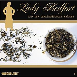 Der geheimnisvolle Krämer (Lady Bedfort 5) Hörspiel