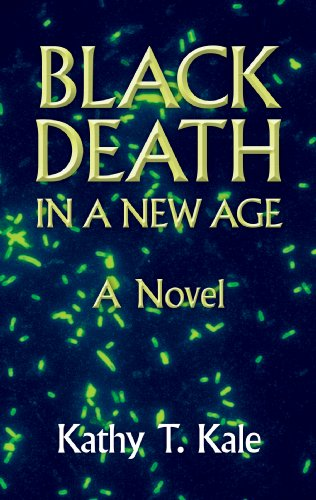 Black Death In A New Age: A Novel