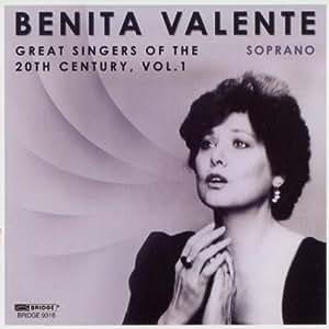 Benita Valente, Soprano - Great Singers of the 20th Century, Vol. 1