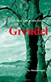 Michael Segedy A Critical Look at John Gardner's Grendel