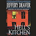 Hell's Kitchen Audiobook by Jeffery Deaver Narrated by Holter Graham