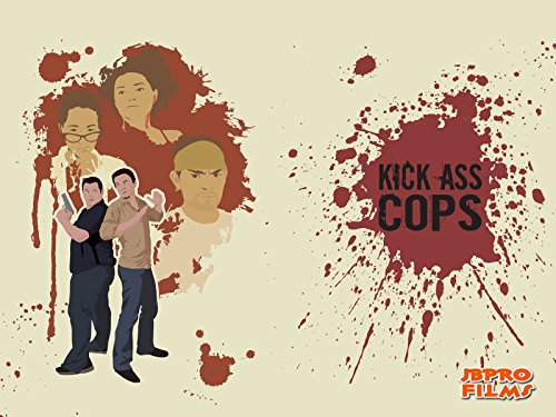 Kick Ass Cops - Season 1