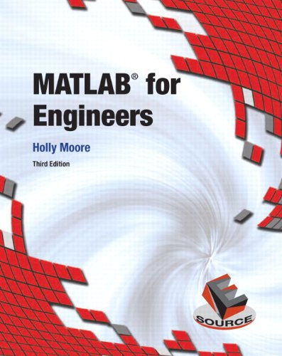 MATLAB for Engineers (Esource/Introductory Engineering and Computing)
