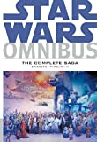 Star Wars Omnibus: Episodes I through VI - The Complete Saga