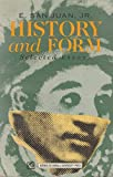 img - for History and Form: Selected Essays book / textbook / text book