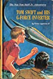 img - for Tom Swift and His G-force Inverter book / textbook / text book