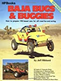 img - for Baja Bugs and Buggies HP60: How to Prepare Volkswagen Based Cars for Off Road Fun and Racing (Hpbooks) by Jeff Hibbard (1987) Paperback book / textbook / text book