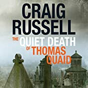 The Quiet Death of Thomas Quaid: Lennox 5 | Craig Russell