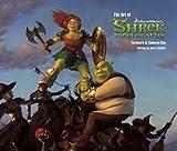 The Art of Shrek Forever After: The Art of Being an Ogre (Shrek 4)