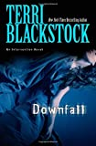 Downfall (Intervention Novel, An) (0310250684) by Blackstock, Terri