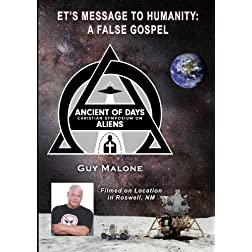 ET's Message To Humanity: A False Gospel