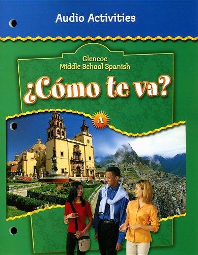 Glencoe Middle School Spanish: ¿Cómo te va? A Nivel verde, Audio Activities