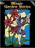 Marty Noble Magic Garden Fairies Stained Glass Colouring Book