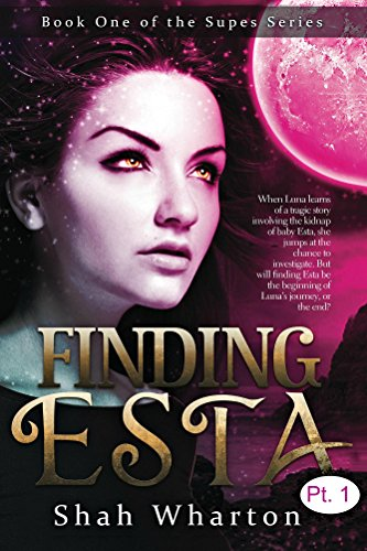 Book: Finding Esta (Part One) by Shah Wharton
