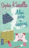 echange, troc Sophie Kinsella - Mini-accro du shopping