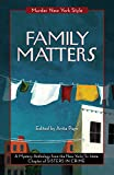 img - for Family Matters: A Mystery Anthology (Murder New York Style) book / textbook / text book