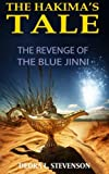 The Revenge of the Blue Jinni: Book One of The Hakima's Tale (Volume 1)