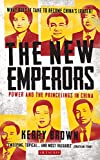 New Emperors, The: Power and the Princelings in China