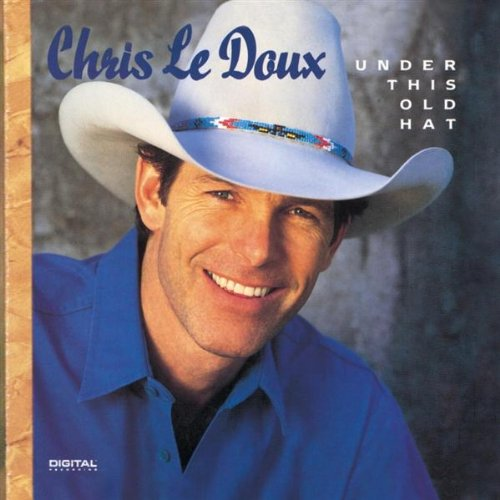 Chris Ledoux - Under This Old Hat (The Capitol Collection) - Zortam Music