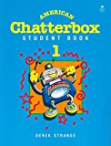 American Chatterbox 1: 1: Student Book