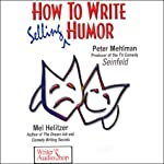 How to Write Selling Humor | Peter Mehlman,Mel Helitzer