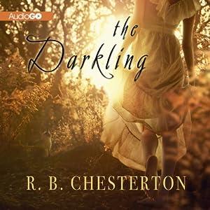 The Darkling | [R. B. Chesterton]