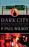 Dark City (Repairman Jack Novels)