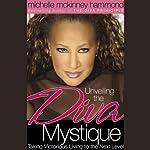 Unveiling the Diva Mystique | Michelle McKinney Hammond