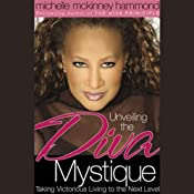 Unveiling the Diva Mystique | [Michelle McKinney Hammond]