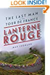 Lanterne Rouge: The Last Man in the T...