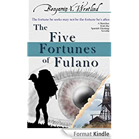 The Five Fortunes of Fulano
