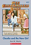 The Baby-Sitters Club #12: Claudia and the New Girl: Classic Edition