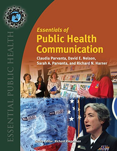 Essentials Of Public Health Communication (Essential...