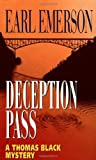 Deception Pass (Thomas Black Mysteries) (0345400690) by Earl Emerson