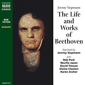 The Life and Works of Beethoven Audiobook