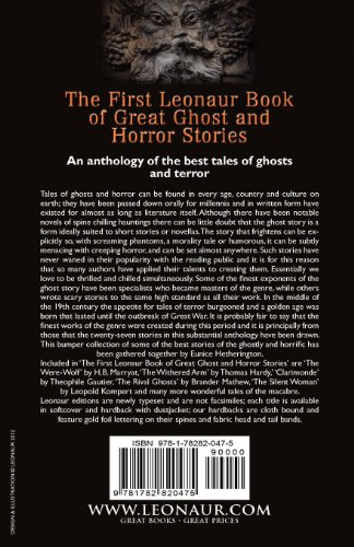 The First Leonaur Book of Great Ghost and Horror Stories: Twenty-Seven Spine Chilling and Strange Tales