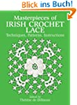 Masterpieces of Irish Crochet Lace: T...